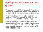 post exposure procedure follow up policy1