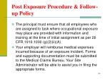 post exposure procedure follow up policy3