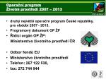 opera n program ivotn prost ed 2007 2013