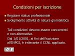 condizioni per iscrizione