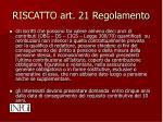 riscatto art 21 regolamento