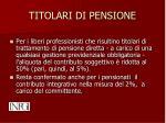 titolari di pensione