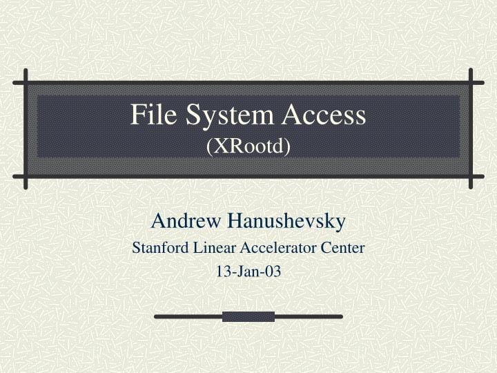 file system access xrootd n.