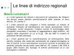 le linee di indirizzo regionali2