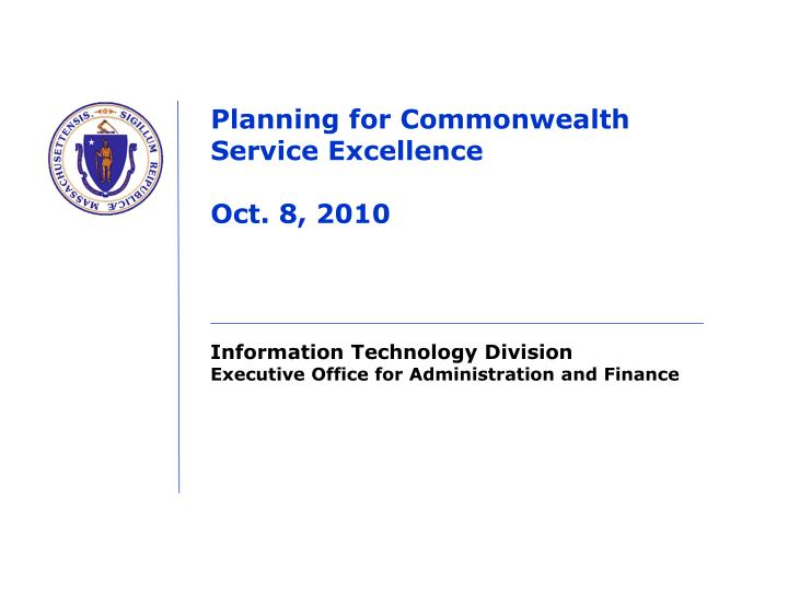 planning for commonwealth service excellence oct 8 2010 n.