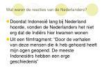 wat waren de reacties van de nederlanders5