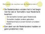 wat waren de reacties van de nederlanders8