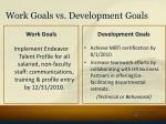 work goals vs development goals