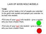 lack of good role models1