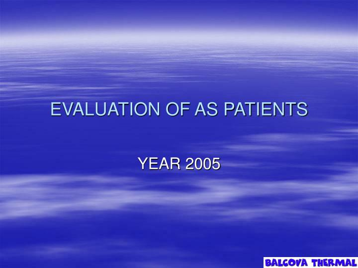 evaluation of as patients n.