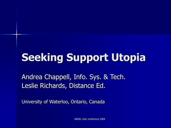 seeking support utopia n.