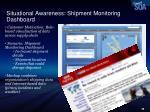 situational awareness shipment monitoring dashboard