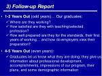 3 follow up report