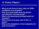 6 praxis ii report