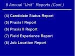 8 annual unit reports cont