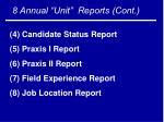 8 annual unit reports cont