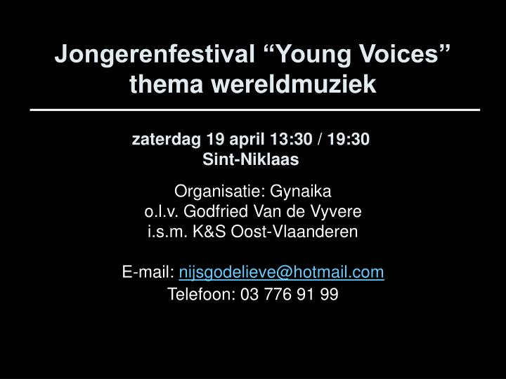 """Jongerenfestival """"Young Voices"""""""