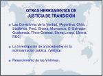otras herramientas de justicia de transici n