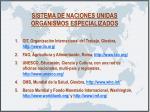 sistema de naciones unidas organismos especializados