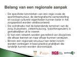 belang van een regionale aanpak