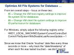optimize all file systems for database