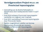 vervolgprocedure project m e r en provinciaal inpassingsplan