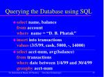 querying the database using sql