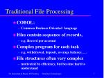 traditional file processing
