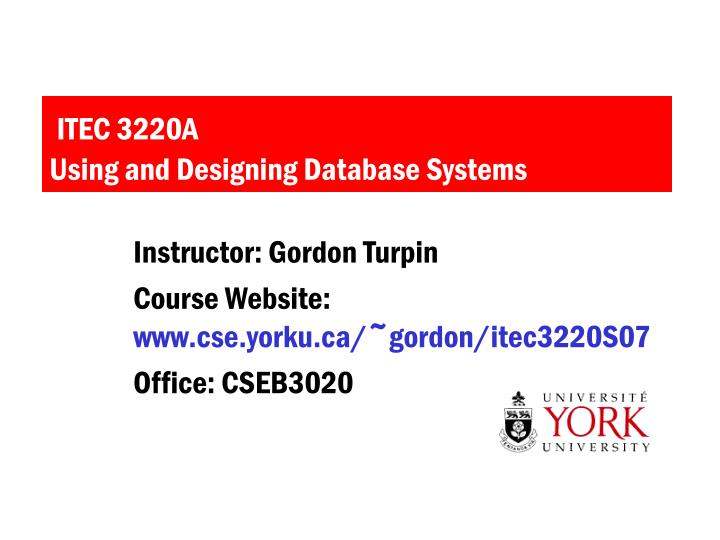 itec 3220a using and designing database systems n.