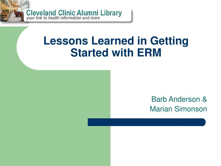lessons learned in getting started with erm n.