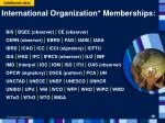 international organization memberships