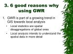 3 6 good reasons why using gwr