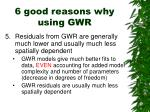 6 good reasons why using gwr3