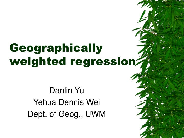 geographically weighted regression n.