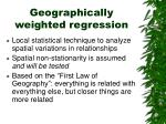geographically weighted regression1
