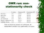 gwr run non stationarity check