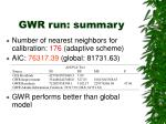 gwr run summary
