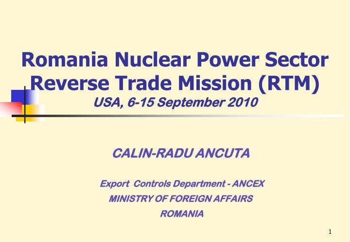 romania nuclear power sector reverse trade mission rtm usa 6 15 september 2010 n.