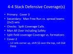 4 4 stack defensive coverage s