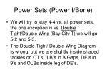power sets power i bone