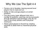 why we use the split 4 41