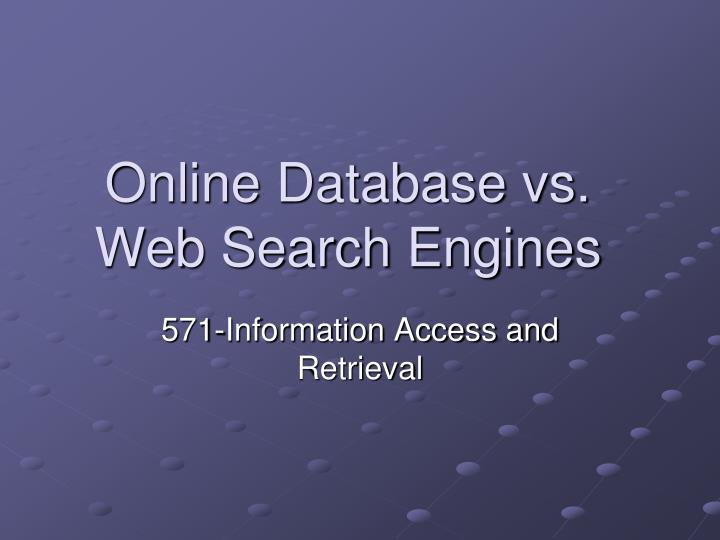 online database vs web search engines n.