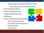 choosing the most effective peer tutoring service components