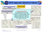 qcd approach quarks gluons1