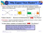 why expect new physics