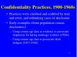 confidentiality practices 1900 1960s