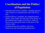 coordination and the politics of population