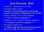 fast forward 2010