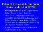 followed by cost of living survey series archived at icpsr