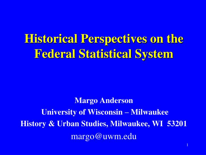 historical perspectives on the federal statistical system n.